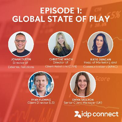 Episode 1: Global State of Play