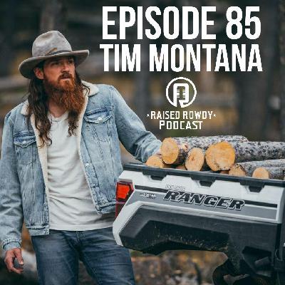 Episode 85-Tim Montana