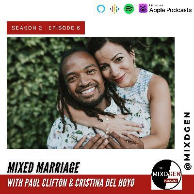 Mixed Marriage with Cristina Del Hoyo