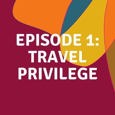 Travel Privilege