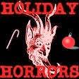 Episode 13: Holiday Horrors