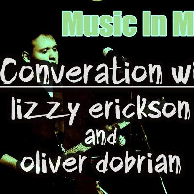 Music In Mind Episode #9 - A Conversation with Lizzy Erickson and Oliver Dobrian
