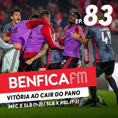 #83 - Benfica FM | Moreirense x Benfica (1-2) e Benfica x RB Leipzig (1-2)