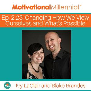 2.23: Changing How We View Ourselves and What's Possible