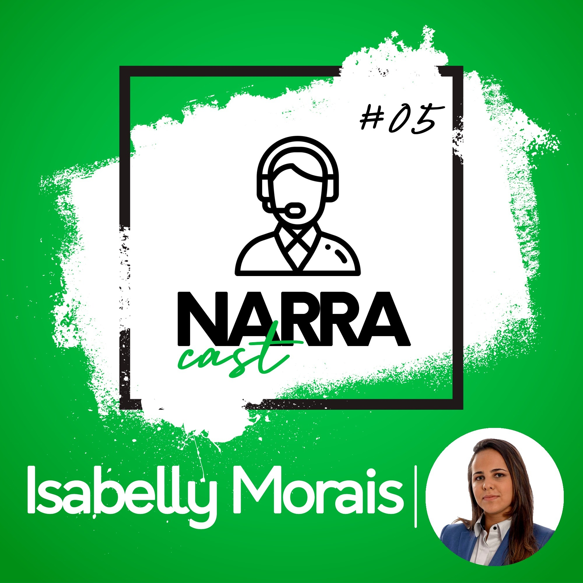 NarraCast #05 Isabelly Morais
