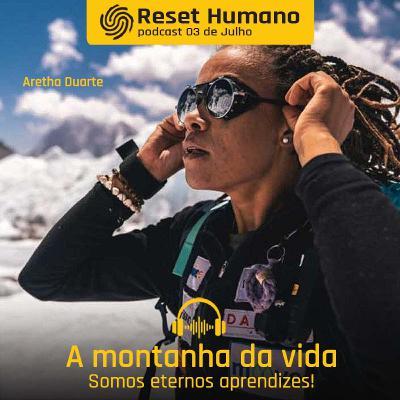 A MONTANHA DA VIDA com os montanhistas Freddy Duclerc e Aretha Duarte!