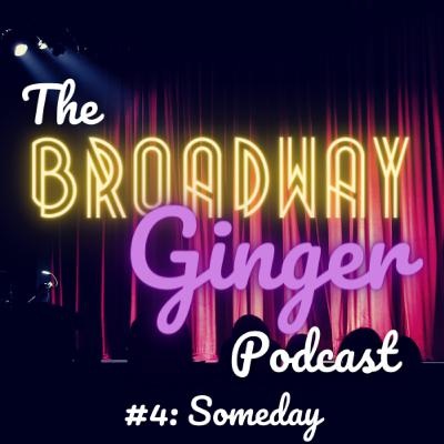 #4: Someday - Disney [not quite] on Broadway