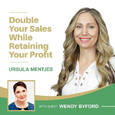 EP141: How to Double Your Sales While Retaining Your Profit