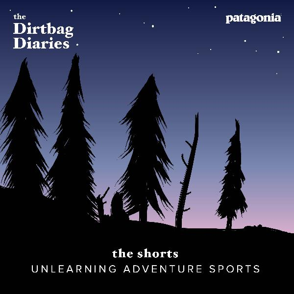 The Shorts--Unlearning Adventure Sports
