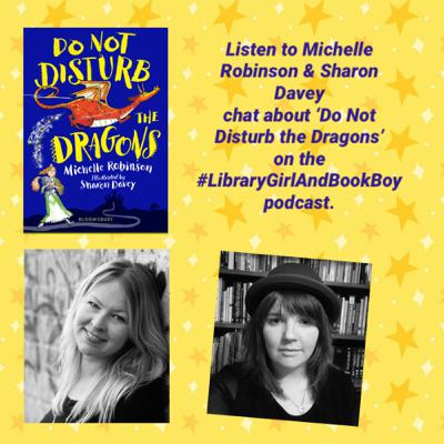 'Do Not Disturb the Dragons!' by Michelle Robinson, illustrated by Sharon Davey.