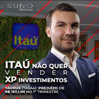Resultados da Taurus (TASA4), Itaú (ITUB4) não quer vender XP, TikTok proibido