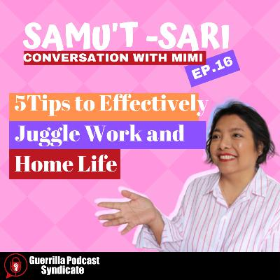 5 Tips to Effectively Juggle Work and Home Life