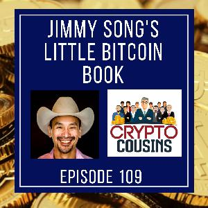 Jimmy Song And The Little Bitcoin Book