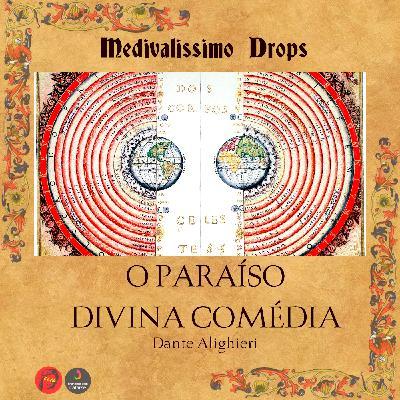 Medievalíssimo Drops: O Paraíso (Divina Comédia)