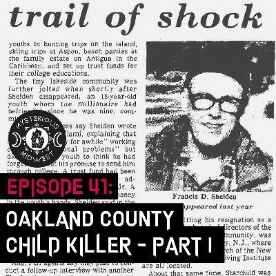 Episode 41: Oakland County Child Killer - Part I