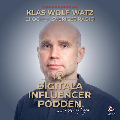 SR Ekots chef om public services ansvar under Coronakrisen | Klas Wolf-Watz, ekochef på Sveriges Radio (Coronaspecial)