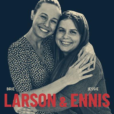 Brie Larson & Jessie Ennis