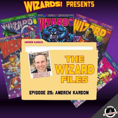 The WIZARD Files   Episode 25: Andrew Kardon