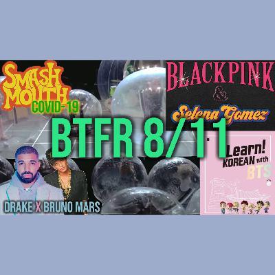 "013: BTS Teaches Korean, Smash Mouth says ""F's COVID"" & Drake/Bruno and Blackpink/Selena collabs!"