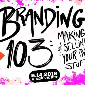 S1E5: Branding 103: Making and Selling Your Own Stuff with Jenna Scifres