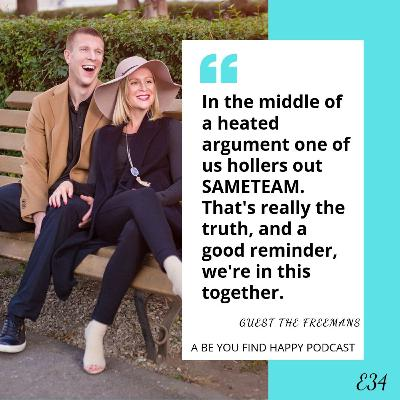 E34 GUEST: The Freemans, Habits of Happily Connected Couples