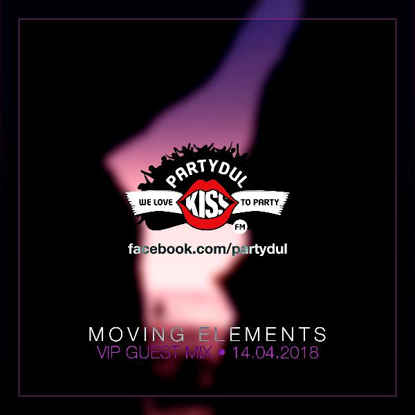 Moving Elements – The Journey E18 – Warm-up Mix for Partydul Kiss FM (Live on Kiss FM Romania)