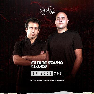 Future Sound of Egypt 702 with Aly & Fila (UV Special Live From Casa Tulum, Miami)