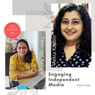 Ep 13 : Engaging Independent Media