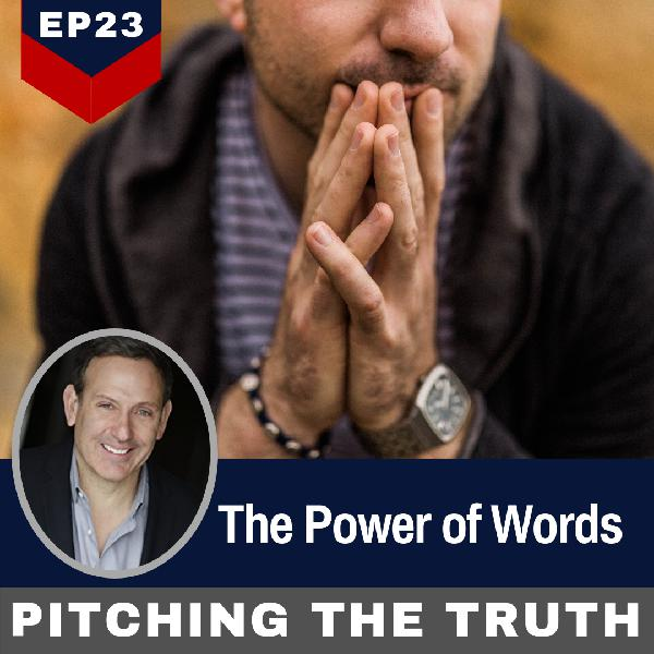 Ep 23. The Power of Words