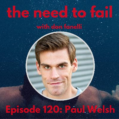 Episode 120: Paul Welsh