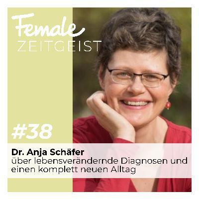 Über lebensverändernde Diagnosen und einen plötzlich komplett neuen Alltag: Interview mit Dr. Anja Schäfer, Rechtsanwältin und Business Coach