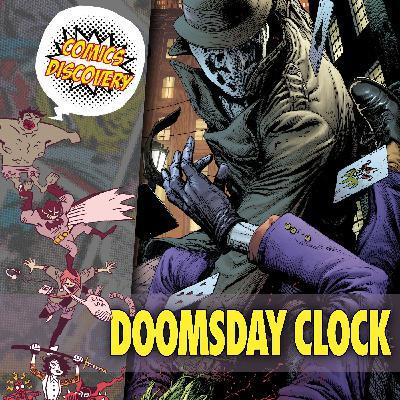 ComicsDiscovery S05E08 : Doomsday Clock