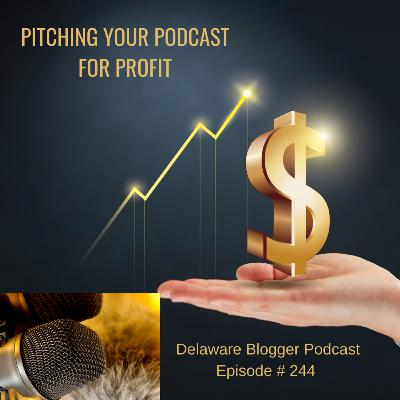 Pitching Your Podcast for Profit