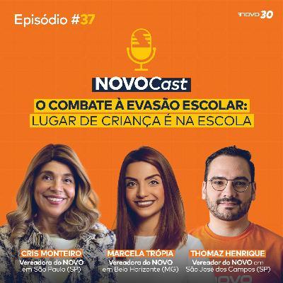 #37 O COMBATE À EVASÃO ESCOLAR: LUGAR DE CRIANÇA É NA ESCOLA