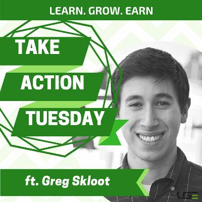 #TakeActionTuesday with Greg Skloot