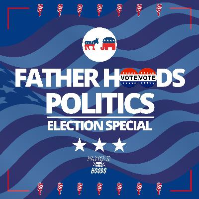 #113: Politics **Election Special**