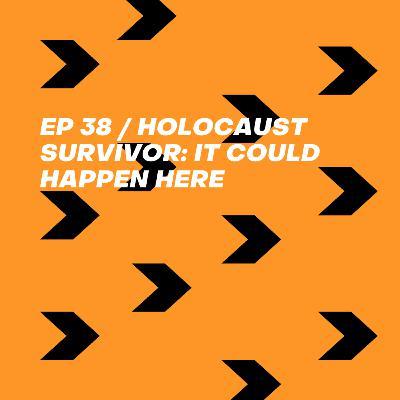 """Holocaust Survivor: """"It Could Happen Here"""""""