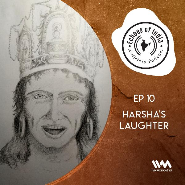 S02 E10: Harsha's Laughter