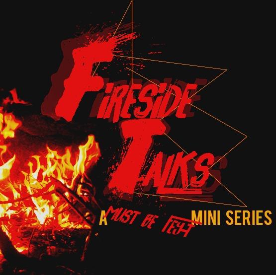 'New Identity' - Must Be Fey-t! Fireside Talks