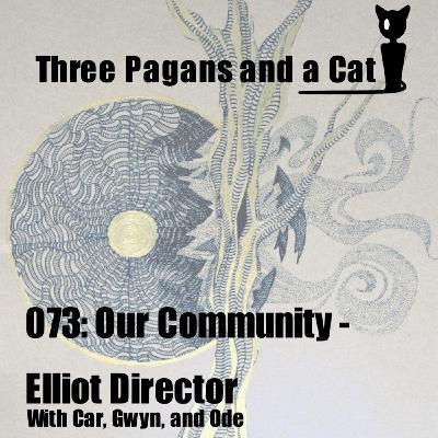 Episode 073: Our Community: Elliot Director
