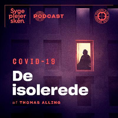 № 10 — Covid-19: De isolerede