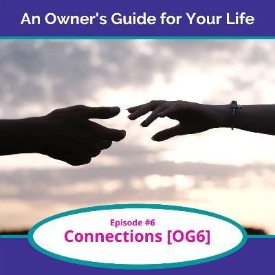 Connections [OG6]