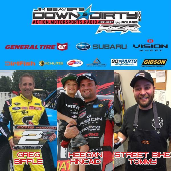 #351 – Greg Biffle, Keegan Kincaid, & Street Bike Tommy On Air!
