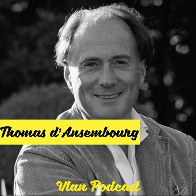 Vlan #121 Comment la communication non violente peut améliorer vos relations? avec Thomas d'Ansembourg