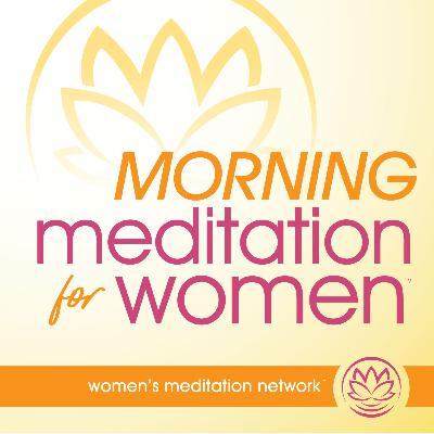 Meditation: The Power of Stillness 🌈(Stillness) - from Morning Meditation for Women