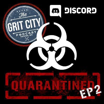 Quarantined - Episode 2