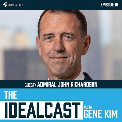 Leadership, Radical Delegation, And Integrated Problem Solving with Admiral John Richardson