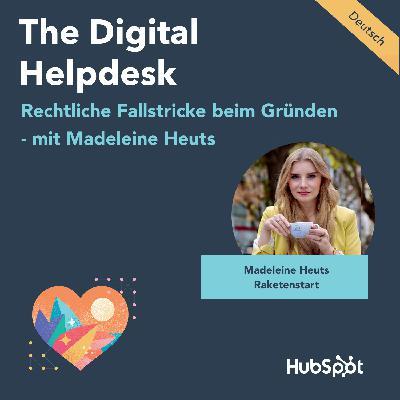 #034 Rechtliche Fallstricke beim Gründen mit Madeleine Heuts von RAKETENSTART