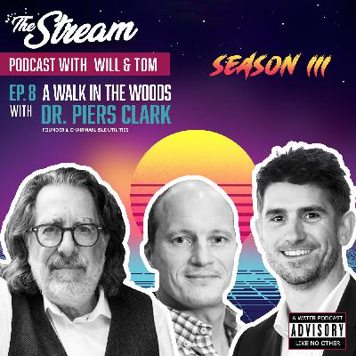 S3 Ep.8 A walk in the woods with Dr. Piers Clark