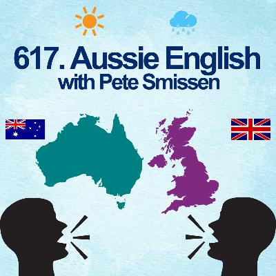 671. Aussie English with Pete Smissen